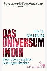 Das Universum in dir: Eine etwas andere Naturgeschichte (German Edition) Kindle Edition