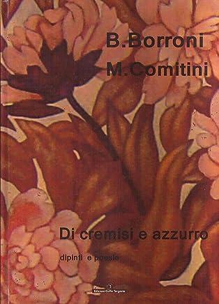 Di Cremisi e Azzurro - Dipinti e poesie (Poesia)