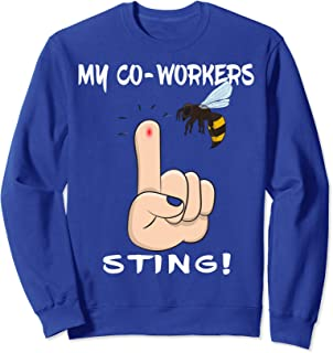 My Co-workers Sting Office Meme Beekeeper Gift for Christmas Sweatshirt