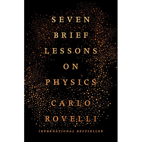 f84823e5f92 Seven Brief Lessons on Physics  Carlo Rovelli  9780399184413  Amazon ...