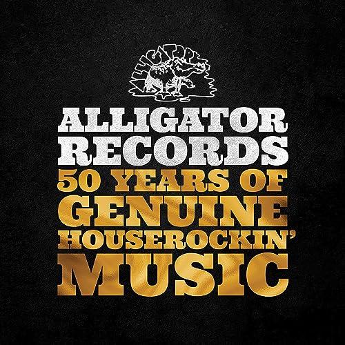 Alligator Records—50 Years Of Genuine Houserockin' Music