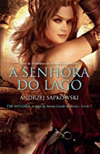 A Senhora do Lago (THE WITCHER: A Saga do Bruxo Geralt de Rívia Livro 7)