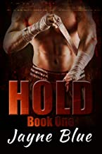 Hold Trilogy Book 1: MMA Fighter New Adult Romance