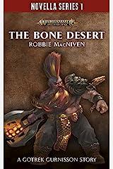 The Bone Desert (Novella Series 1 Book 9) Kindle Edition