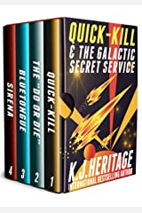 Quick-Kill & The Galactic Secret Service: The Complete Four Book Series Kindle Edition