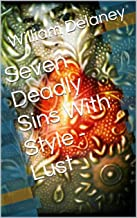 Seven Deadly Sins With Style - Lust