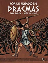 POR UN PUÑADO DE DRACMAS (Spanish Edition)