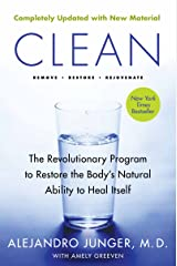 Clean - Expanded Edition: The Revolutionary Program to Restore the Body's Natural Ability to Heal Itself Kindle Edition