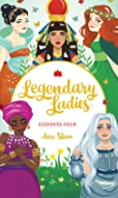 Legendary Ladies Goddess Deck: 58 Goddesses to Empower and Inspire You (Box of Female Deities to Discover Your Inner Godde...