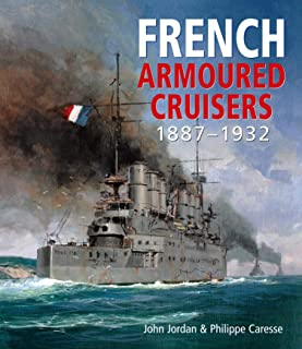 French Armoured Cruisers: 1887 1932