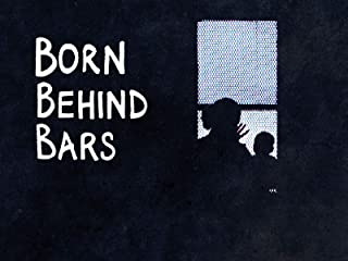 Born Behind Bars