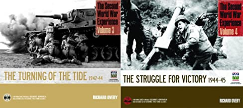 The Second World War Experience Volumes 3 & 4: The Tide is Turning & The Struggle for Victory 1942-1945