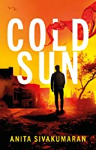 Cold Sun: An utterly gripping crime thriller packed with suspense (Detective Vijay Patel Book 1)