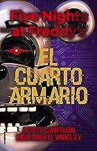 Five Nights at Freddy's. El cuarto armario (Five Nights at Freddys nº 3)