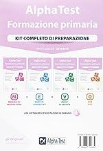 Alpha Test. Formazione primaria. Kit completo di preparazione. Con Contenuto digitale per download e accesso on line (TestUniversitari)
