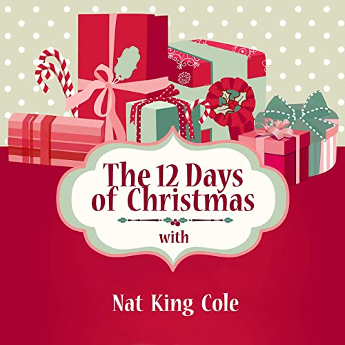 The 12 Days of Christmas with Nat King Cole