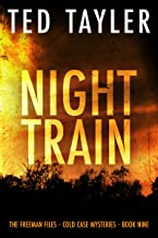 Night Train: The Freeman Files Series: Book 9