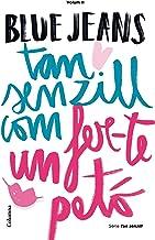 Tan senzill com fer-te un petó (Clàssica) (Catalan Edition)