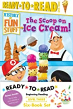 History of Fun Stuff Ready-to-Read Value Pack: The Tricks and Treats of Halloween!; The Scoop on Ice Cream!; The Deep Dish...