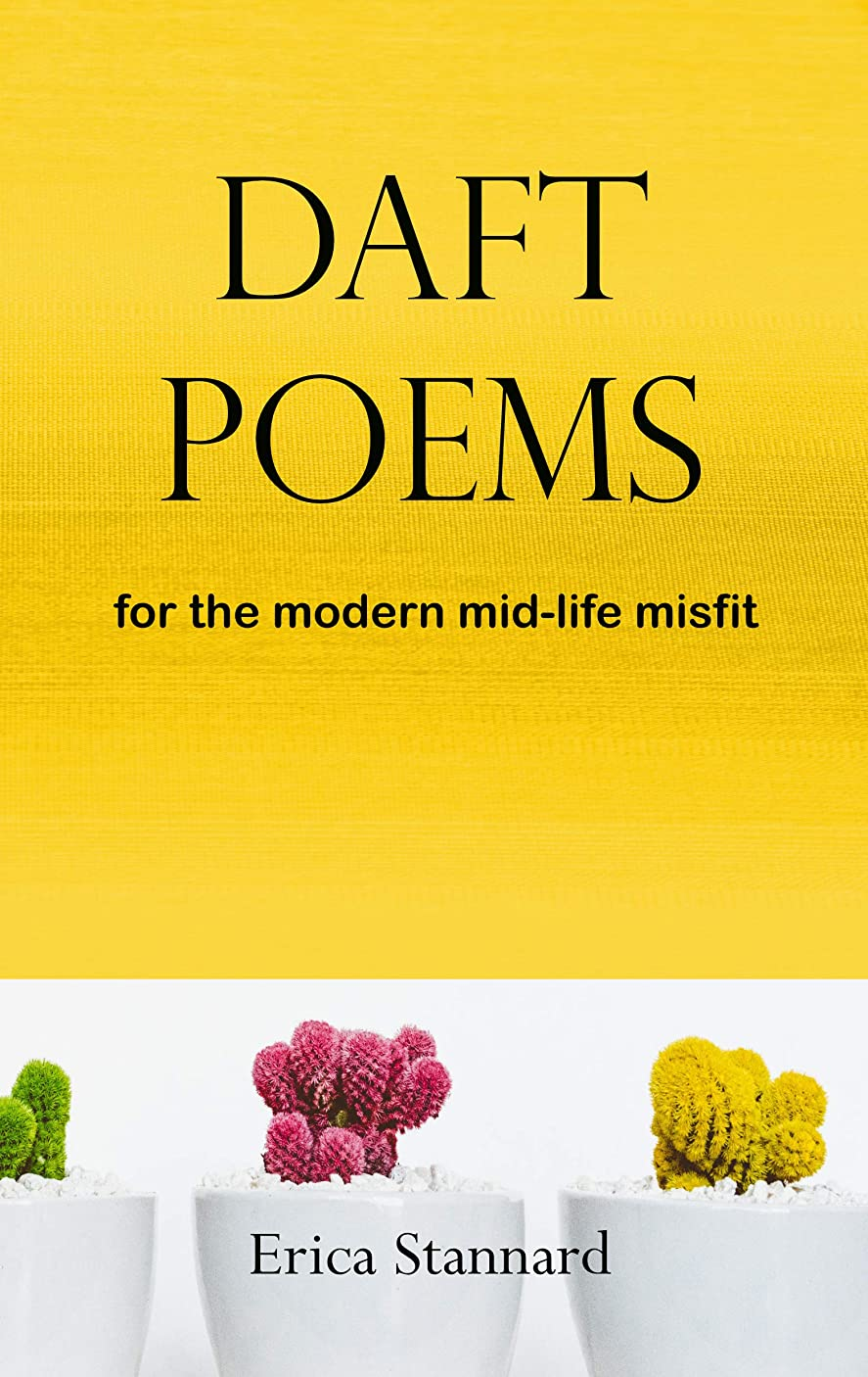 マーキングアスリート道徳Daft poems:  for the modern mid-life misfit (English Edition)