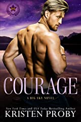 Courage: A Big Sky Novel (Heroes of Big Sky Book 1) Kindle Edition