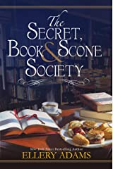 The Secret, Book & Scone Society (A Secret, Book, and Scone Society Novel 1) Kindle Edition