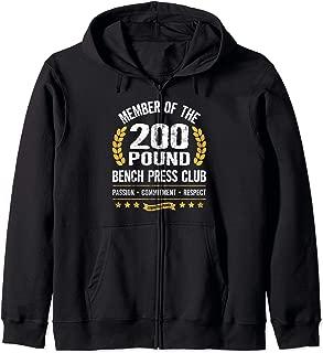 200 Pound Bench Press Club Strong Men Women Gym Zip Hoodie