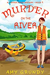 Murder on the River: A Copper Ridge Mystery - Book 9 Kindle Edition