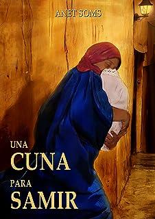 Una cuna para Samir (Spanish Edition)