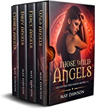 Wild Angels Books 1-4: Those Wild Angels Boxed Set