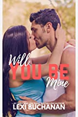 Will You Be Mine (Kincaid Sisters Book 3) Kindle Edition
