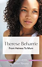 From Heiress to Mum (Billionaires for Heiresses)