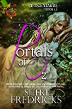 Portals Of Oz: The Centaurs, Book 1.5