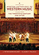 Norton Anthology of Western Music (Eighth Edition)  (Vol. 3: The Twentieth Century and Beyond)