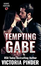 Tempting Gabe (The Hawke Fortune Book 1)