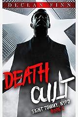 Death Cult: A Catholic Action Horror Novel (Saint Tommy, NYPD Book 2) Kindle Edition