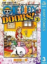 表紙: ONE PIECE DOORS! 3 (ジャンプコミックスDIGITAL)   尾田栄一郎