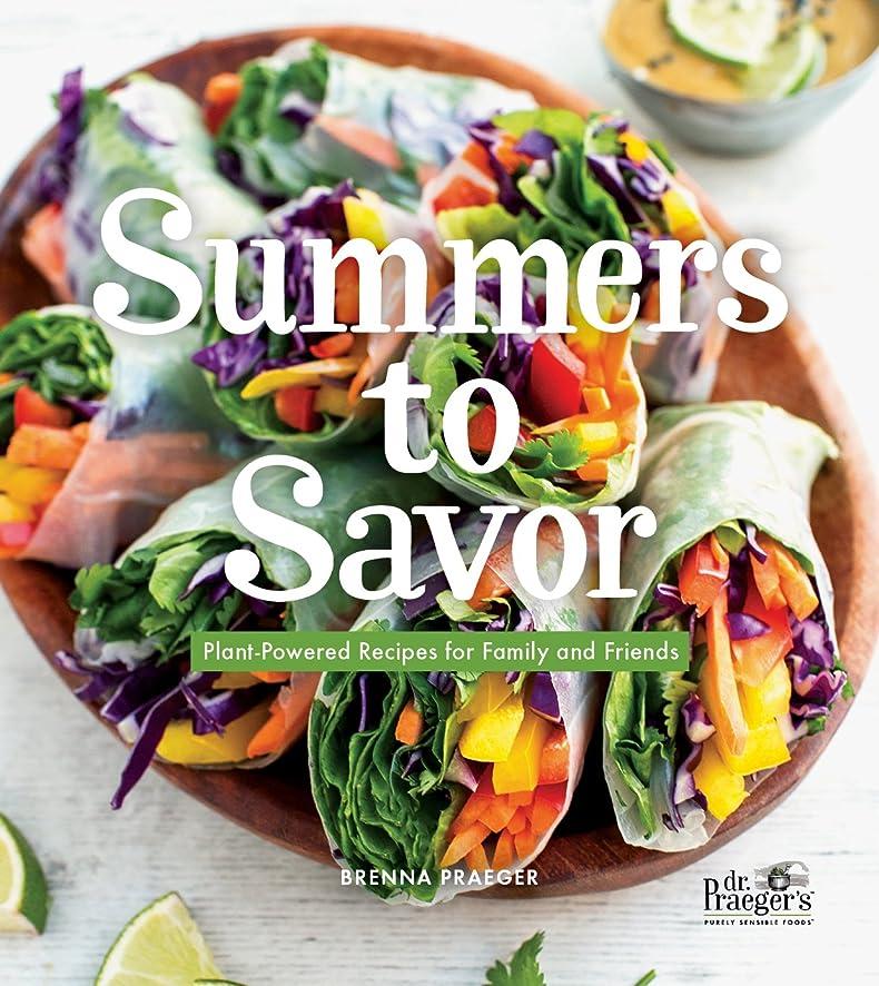 よく話される信頼できるヨーロッパSummers to Savor: Plant-Powered Recipes for Family and Friends (English Edition)