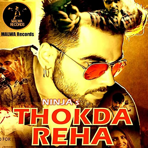 Amazon.com: Thokda Reha: Ninja: MP3 Downloads