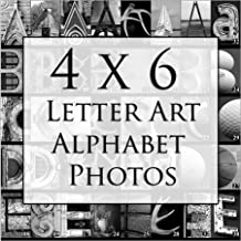 Letter Art Alphabet Photos for DIY Name Art Personalized Custom Gifts. Free Fast Shipping. 4x6 Inches. Black and White Prints.