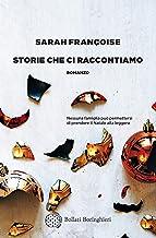 Storie che ci raccontiamo (Italian Edition)