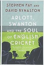 Arlott Swanton The Soul English Cricket