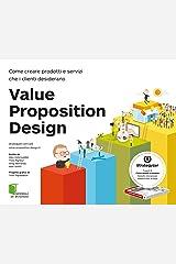 Value Proposition Design (Italian Edition) Kindle Edition