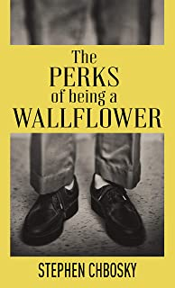 The Perks of Being a Wallflower: 20th Anniversary Edition with a New Letter from Charlie