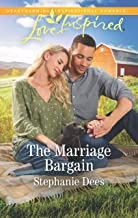 The Marriage Bargain: A Fresh-Start Family Romance (Family Blessings Book 4)