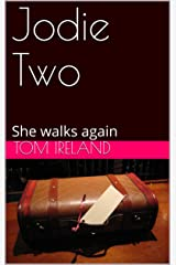 Jodie Two: She's back on her own two feet (Malinding Book 9) Kindle Edition