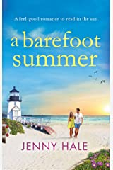 A Barefoot Summer: A feel good romance to read in the sun Kindle Edition