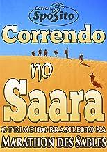 Correndo no Saara: uma ultramaratona de 230 km nas areias es