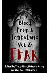 Blood From a Tombstone Volume 2: Fear Kindle Edition
