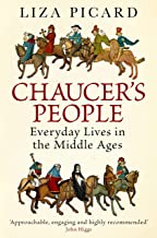 Chaucer's People: Everyday Lives in Medieval England (English Edition)